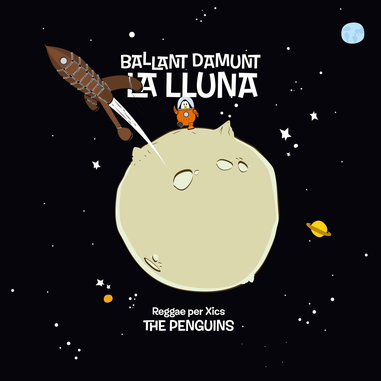 """Imagen de CD Reggae per xics The Penguins """" Ballant damunt la lluna"""""""